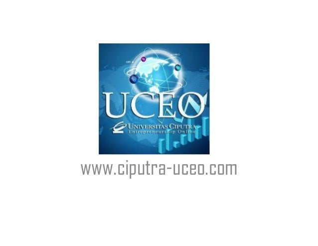 UCEO www.ciputra-uceo.com