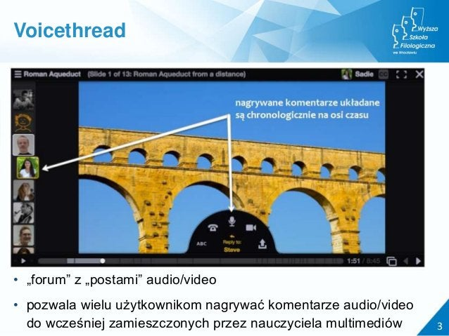 """• """"forum"""" z """"postami"""" audio/video • pozwala wielu użytkownikom nagrywać komentarze audio/video do wcześniej zamieszczonych..."""