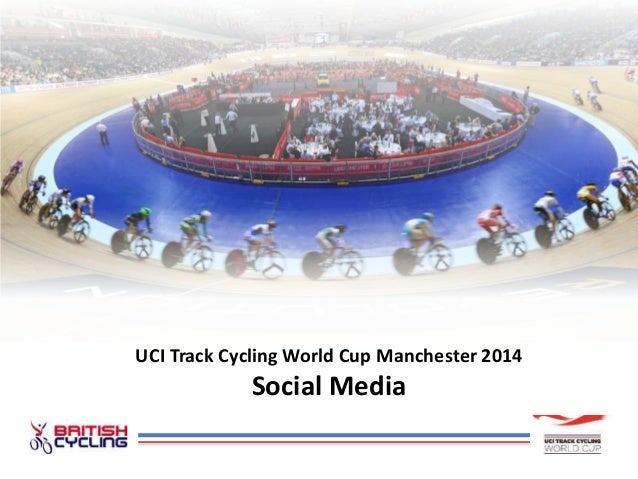 UCI Track Cycling World Cup Manchester 2014 Social Media