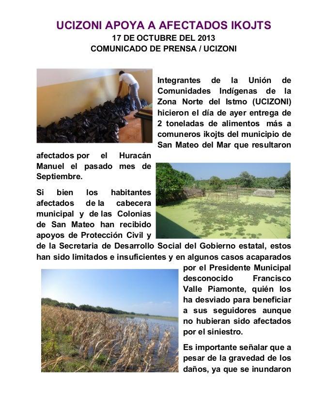 UCIZONI APOYA A AFECTADOS IKOJTS 17 DE OCTUBRE DEL 2013 COMUNICADO DE PRENSA / UCIZONI  Integrantes de la Unión de Comunid...