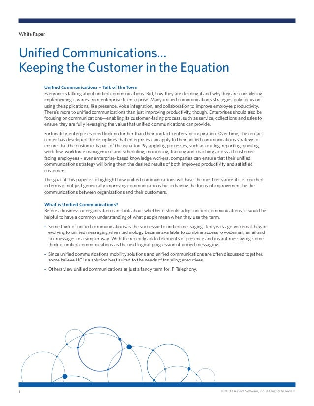 © 2009 Aspect Software, Inc. All Rights Reserved. Unified Communications – Talk of the Town Everyone is talking about unif...