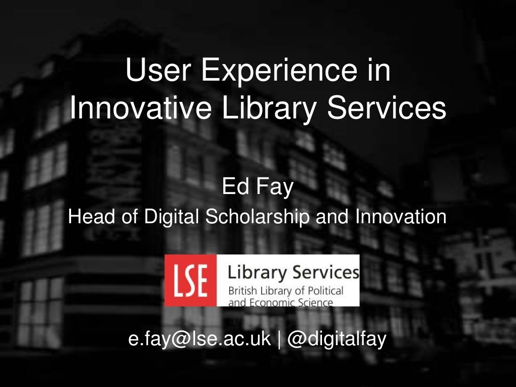 User Experience in Innovative Library Services