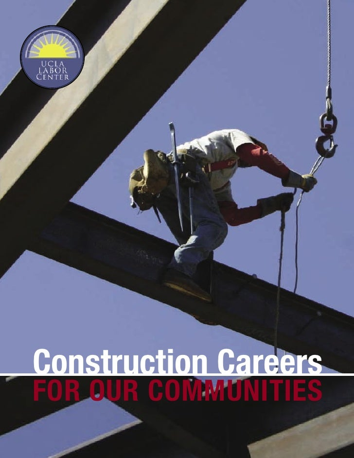 Construction Careers FOR OUR COMMUNITIES