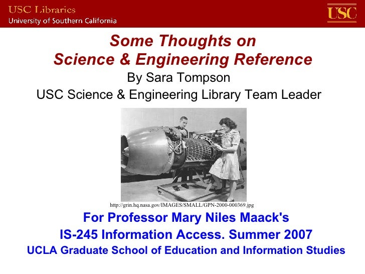Some Thoughts on Science & Engineering Reference http://grin.hq.nasa.gov/IMAGES/SMALL/GPN-2000-000369.jpg By Sara Tompson ...