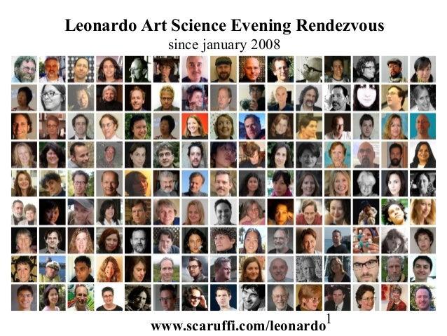 Leonardo Art Science Evening Rendezvous            since january 2008          www.scaruffi.com/leonardo1