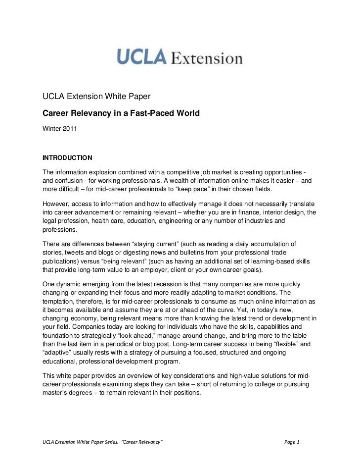 UCLA Extension White Paper<br />Career Relevancy in a Fast-Paced World<br />Winter 2011<br />INTRODUCTION<br />The informa...