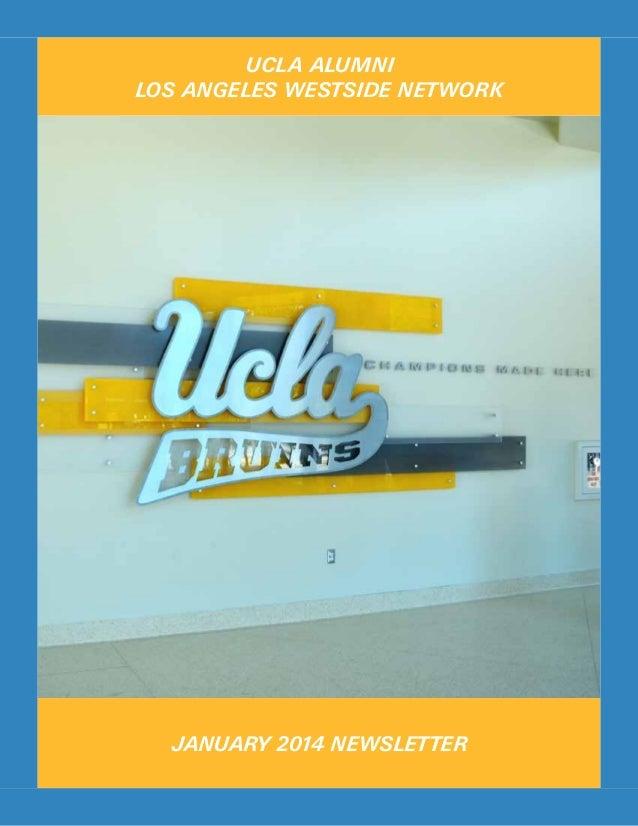 UCLA ALUMNI LOS ANGELES WESTSIDE NETWORK  JANUARY 2014 NEWSLETTER