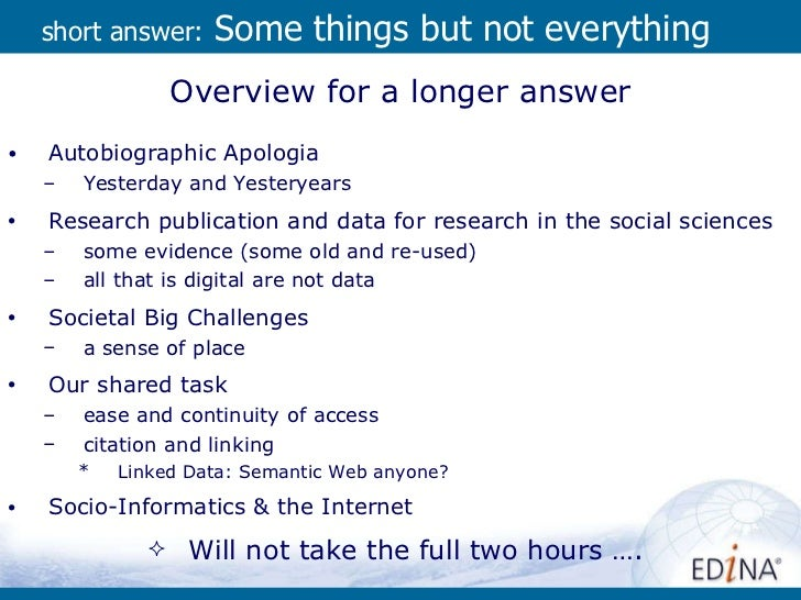short answer:  Some things but not everything <ul><li>Overview for a longer answer </li></ul><ul><li>Autobiographic Apolog...