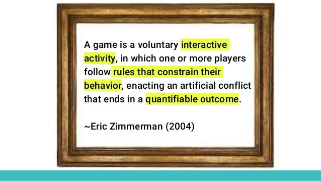A game is a voluntary interactive activity, in which one or more players follow rules that constrain their behavior, enact...