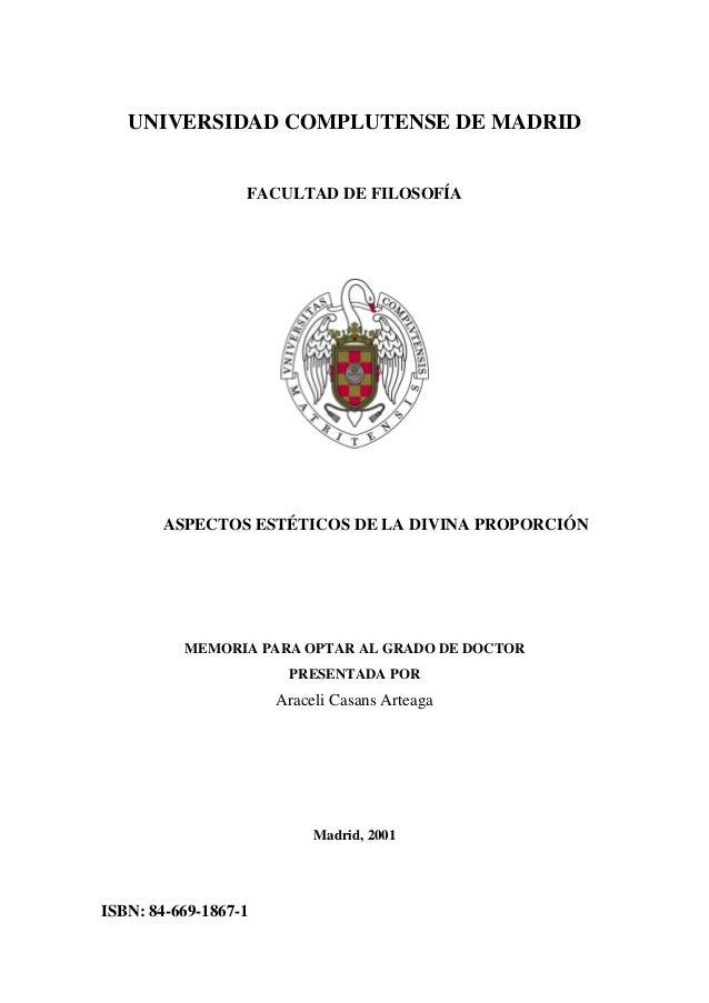 UNIVERSIDAD COMPLUTENSE DE MADRID                  FACULTAD DE FILOSOFÍA       ASPECTOS ESTÉTICOS DE LA DIVINA PROPORCIÓN ...