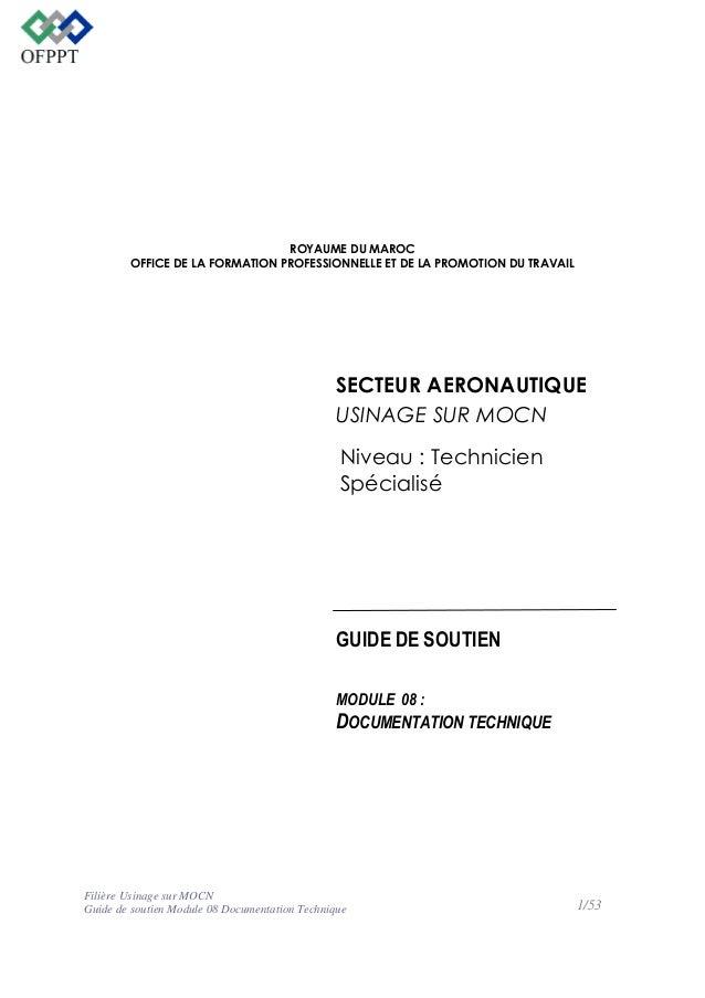 ROYAUME DU MAROC OFFICE DE LA FORMATION PROFESSIONNELLE ET DE LA PROMOTION DU TRAVAIL  SECTEUR AERONAUTIQUE USINAGE SUR MO...