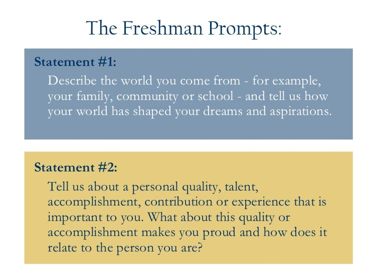 personal statement prompts 2012 Prompt #2: prompt #2: tell us about a personal quality, talent, accomplishment, contribution or experience that is important to you.
