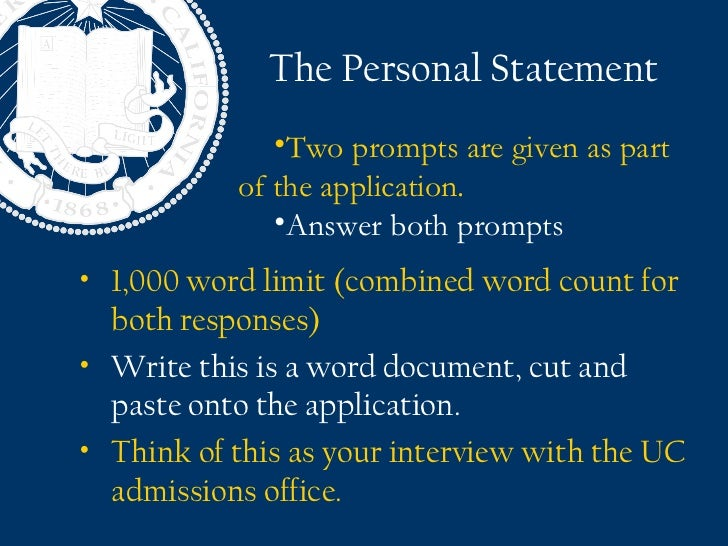 uc berkeley personal statement word limit Earn a certificate in software development at uc berkeley extension online or classroom available learn more at extensionberkeleyedu able to enrich your personal statement with.