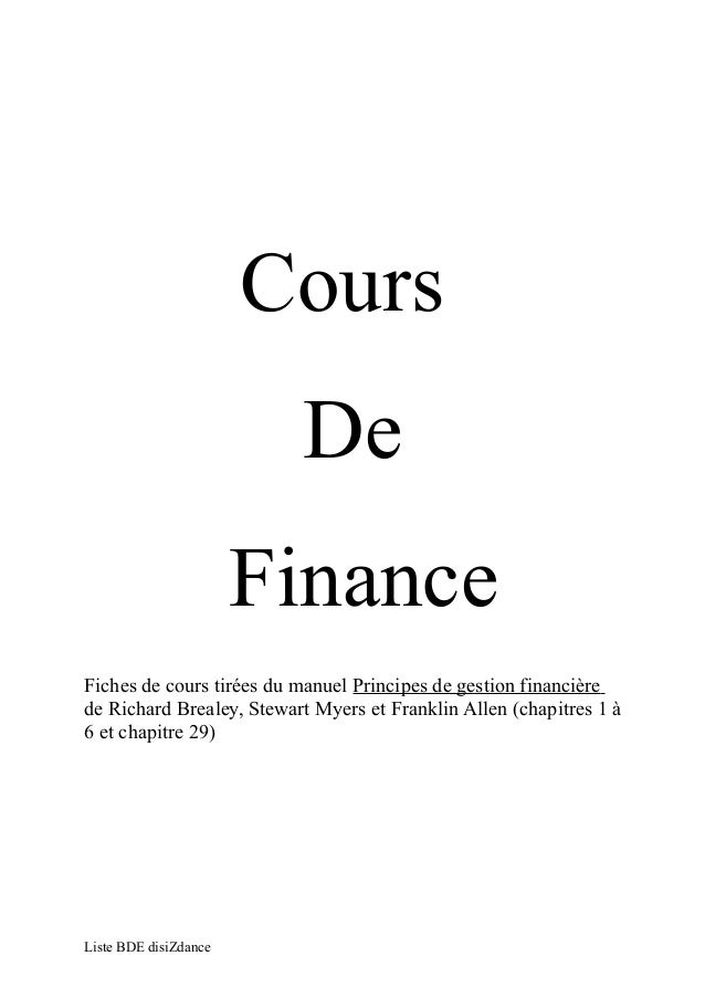 Cours  De  Finance  Fiches de cours tirées du manuel Principes de gestion financière  de Richard Brealey, Stewart Myers et...