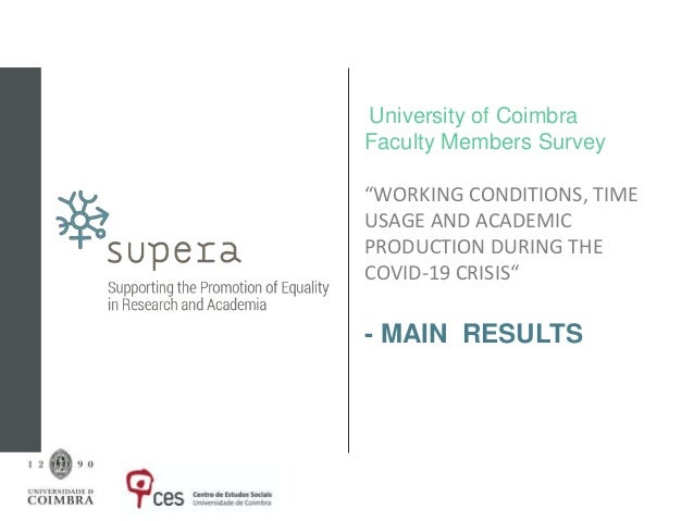"""University of Coimbra - """"WORKING CONDITIONS, TIME USAGE AND ACADEMIC PRODUCTION DURING THE COVID-19 CRISIS"""" Slide 2"""