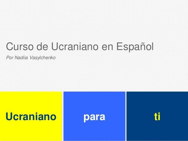tiparaUcraniano Curso de Ucraniano en Español Por Nadiia Vasylchenko