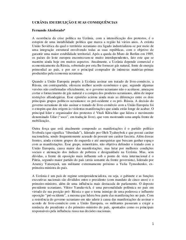 UCRÂNIA EM EBULIÇÃO E SUAS CONSEQUÊNCIAS Fernando Alcoforado* A ocorrência da crise política na Ucrânia, com a intensifica...