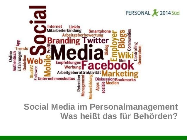 Social Media im Personalmanagement Was heißt das für Behörden?