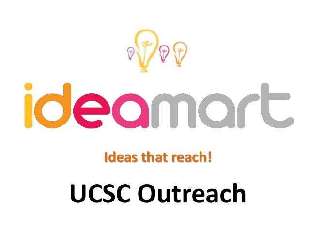 Ideas that reach! UCSC Outreach