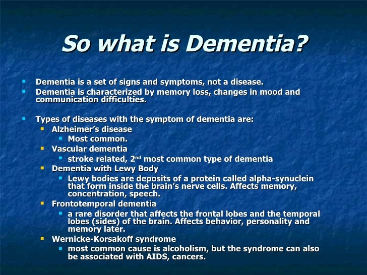 dementia presentation It also contains details of the dementia quality standard and the nice dementia pathway  10 dementia powerpoint presentation.