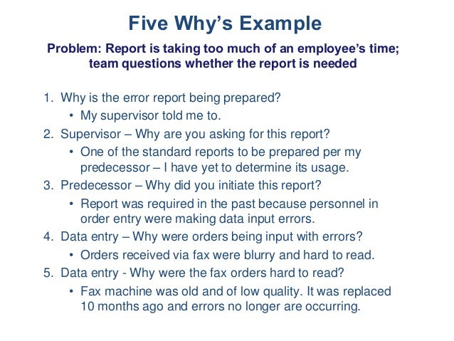 Five Why'S Example Problem: Report