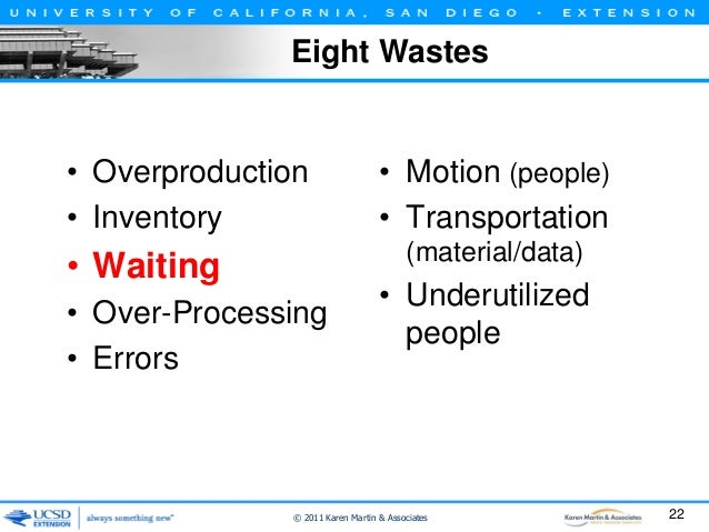 Waiting • Types of waiting – People waiting for information, material or equipment – Information, material or equipment wa...