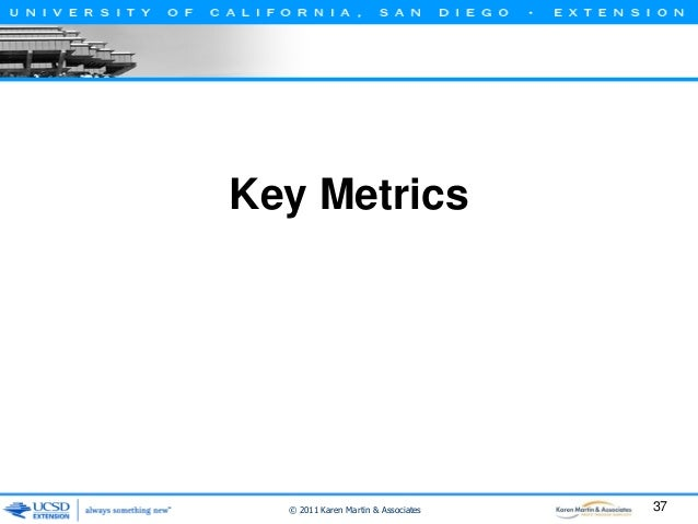 Task-Level Metrics: Time • Process time (PT) – The time it takes to actually perform the work, if one is able to work on i...
