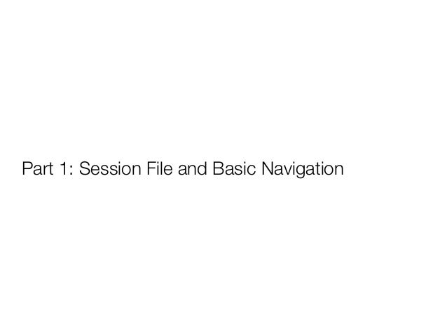 Session File - Snapshot of your workspace - Networks - Tables - Visual Styles - System Properties