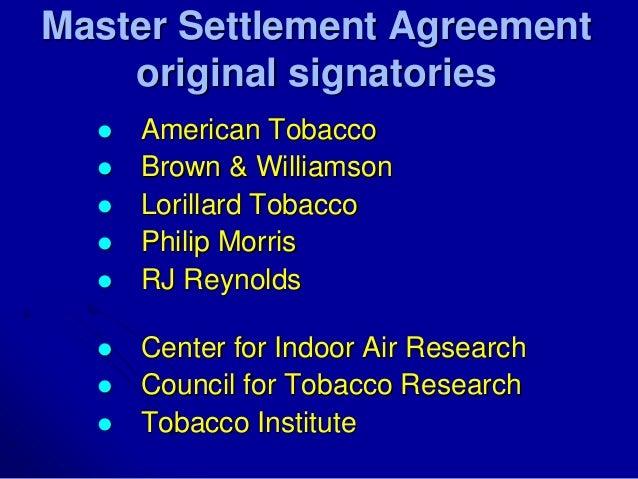 Ucsf ctcre tobacco documents workshop 2015 master settlement agreement original signatories american tobacco platinumwayz