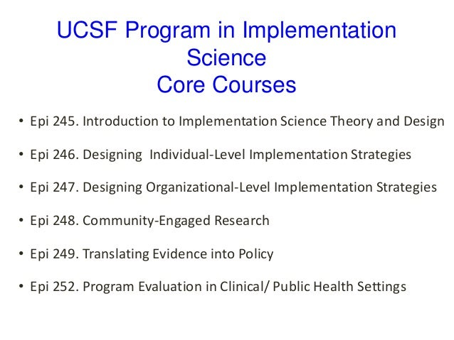 UCSF CTSI Implementation Science Training and Support: Activities and…