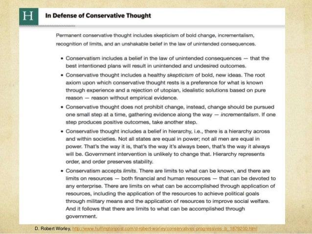 D. Robert Worley, http://www.huffingtonpost.com/d-robert-worley/conservatives-progressives_b_1879200.html