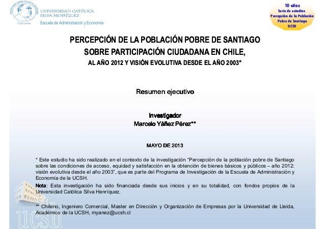 Escuela de Administración y EconomíaPERCEPCIÓN DE LA POBLACIÓN POBRE DE SANTIAGOPERCEPCIÓN DE LA POBLACIÓN POBRE DE SANTIA...