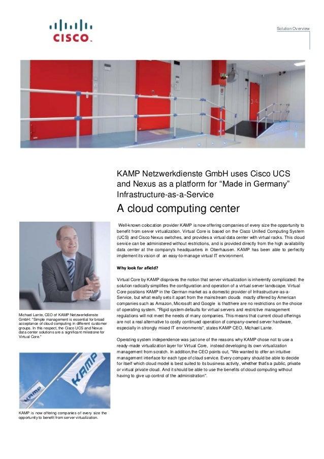 Solution Overview                                                        KAMP Netzwerkdienste GmbH uses Cisco UCS         ...