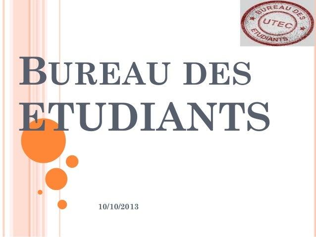 BUREAU DES ETUDIANTS 10/10/2013
