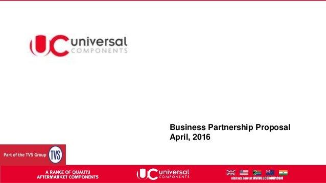 Business Partnership Proposal April, 2016