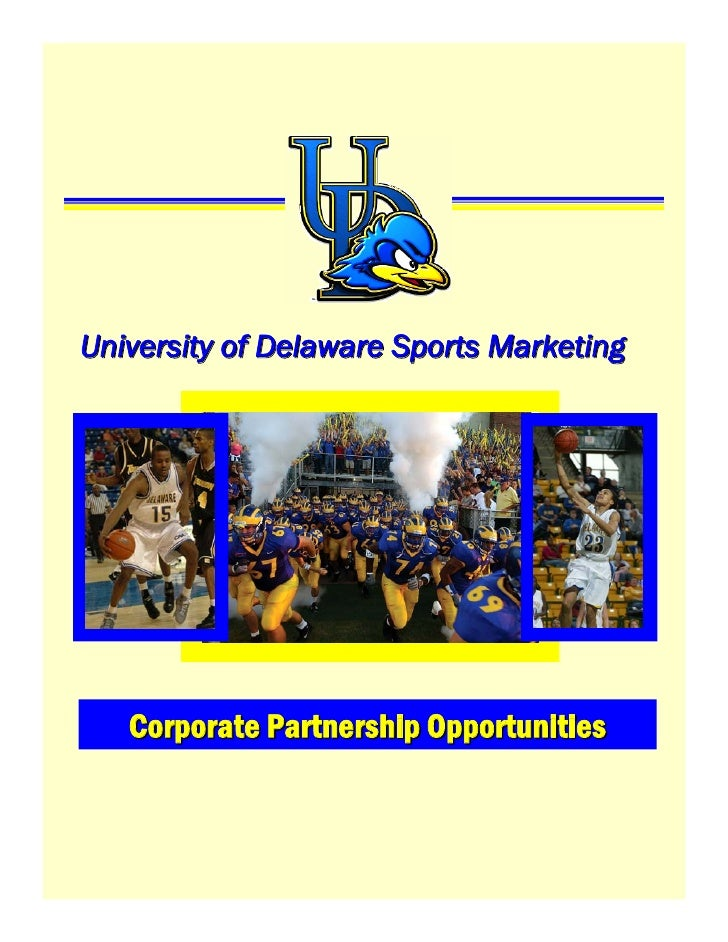 University of Delaware Sports Marketing        Corporate Partnership Opportunities