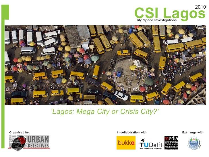 CSI Lagos                                                                                    2010                         ...