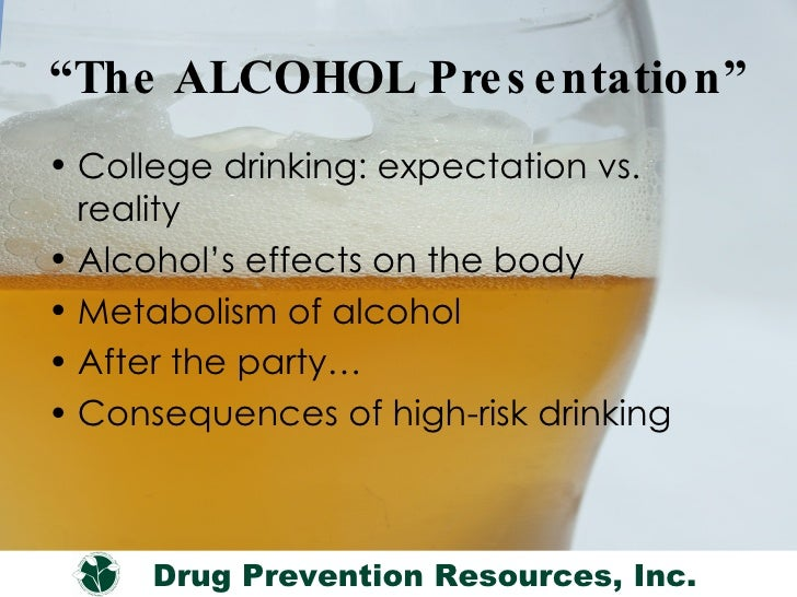 effects of alcoholic drinks to college Ingesting alcohol and energy drinks together is and alcohol-related consequences among college drink modify the effects of alcohol in a maximal.