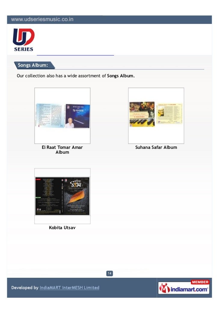 Songs Album:Our collection also has a wide assortment of Songs Album.           Ei Raat Tomar Amar                        ...