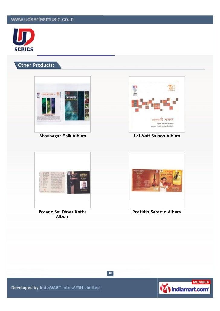 Other Products:        Bhavnagar Folk Album          Lal Mati Salbon Album        Porano Sei Diner Kotha        Pratidin S...
