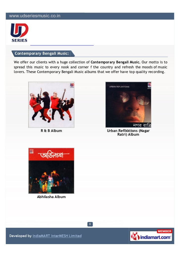 Contemporary Bengali Music:We offer our clients with a huge collection of Contemporary Bengali Music. Our motto is tosprea...
