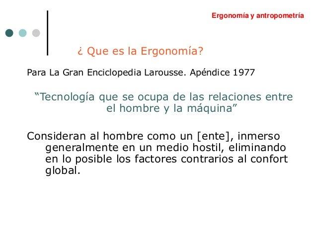 Ud 01a ergonomia antecedentes y evolucion for Caracteristicas de la ergonomia