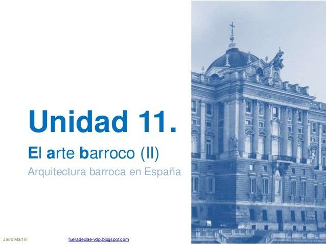 Ud 11 2 arquitectura barroca en espa a for Arquitectura de espana
