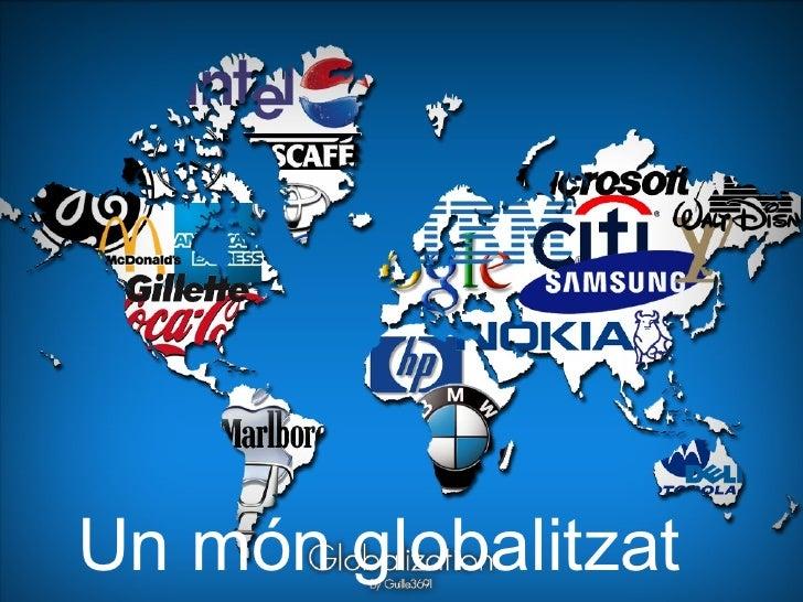 Un món globalitzat