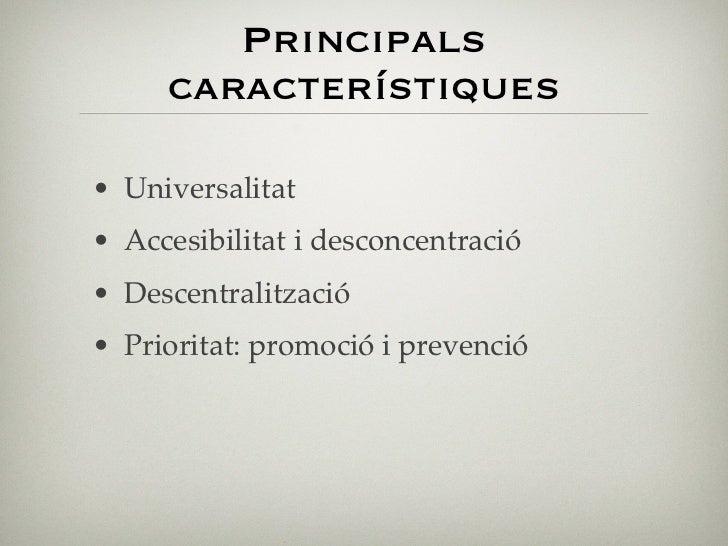Finançament• Cotizacions S.S.• Aportacions directes de les C.C.A.A.• Pressupostos Generals del Estat