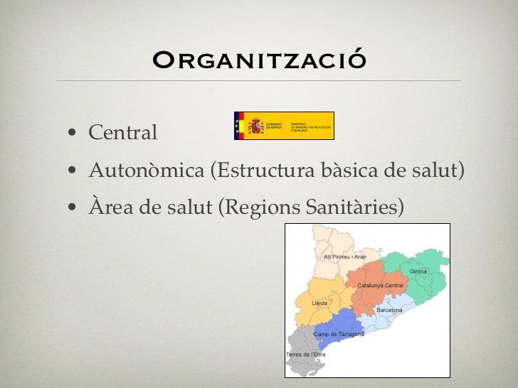 """Àrea de salut (Regió        sanitària)  """"Estructures fonamentals del sistema,  responsables de la gestió unitària dels  ce..."""