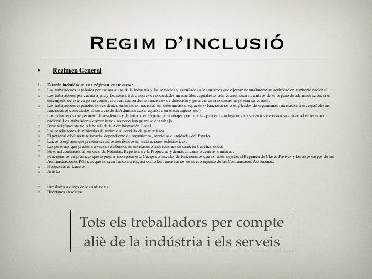 Règim especial                     • Régimen Especial• Régimen Especial     de Trabajadores  Agrario              Autónomo...