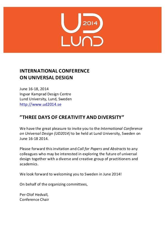 INTERNATIONAL CONFERENCE ON UNIVERSAL DESIGN June 16-‐18, 2014 Ingvar Kamprad Design Centre Lund University, Lund, Sweden...