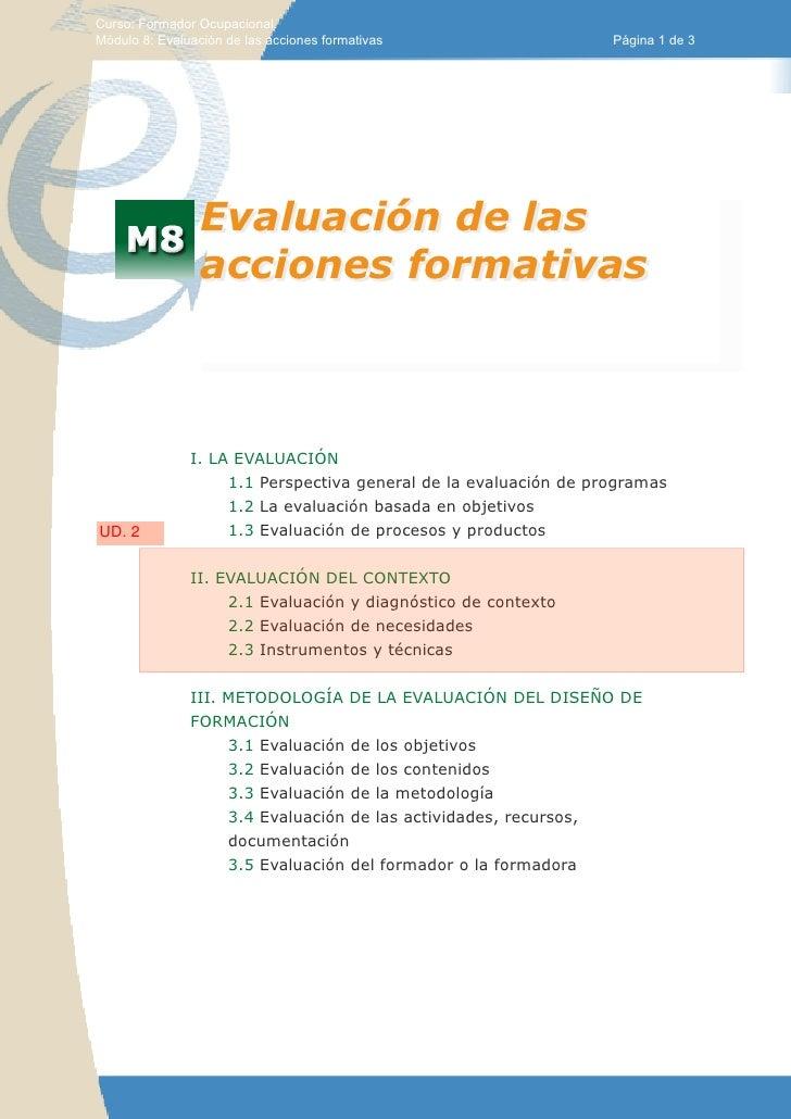 Curso: Formador Ocupacional.Módulo 8: Evaluación de las acciones formativas                   Página 1 de 3               ...