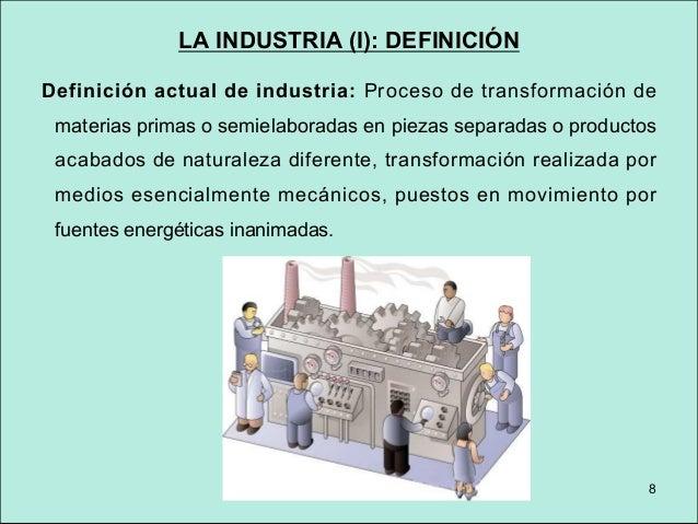 LA INDUSTRIA (II): FACTORES QUE INCIDEN EN LA DISTRIBUCIÓN INDUSTRIAL Factores tradicionales: §Materias primas. §Fuentes d...
